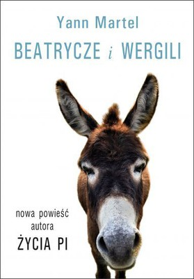 Yann Martel - Beatrycze i Wergili / Yann Martel - Beatrice and Virgil