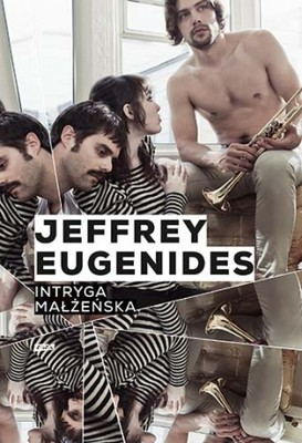 Jeffrey Eugenides - Intryga małżeńska / Jeffrey Eugenides - The Marriage Plot