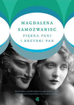 Magdalena Samozwaniec - Piękna pani i brzydki pan