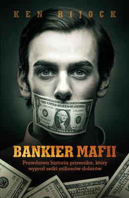 Kenneth Rijock - Bankier mafii / Kenneth Rijock - Laundry Man