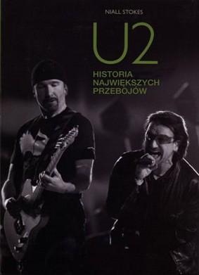 Niall Stokes - U2. Historia największych przebojów