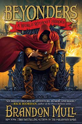 Brandon Mull - Pozaświatowcy. Tom 1. Świat bez bohaterów / Brandon Mull - Beyonders. A World Without