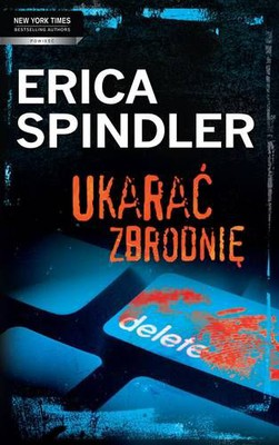 Erica Spindler - Ukarać zbrodnię / Erica Spindler - All Fall Down