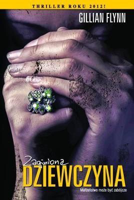 Gillian Flynn - Zaginiona dziewczyna / Gillian Flynn - Gone Girl