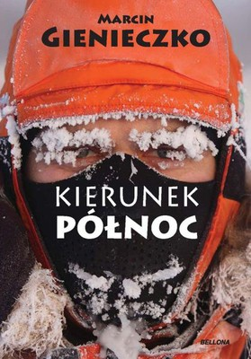 Marcin Gienieczko - Kierunek Północ