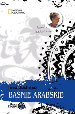 Inea Bushnaq - Baśnie arabskie / Inea Bushnaq - Arab Folktales