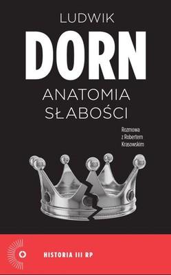 Ludwik Dorn, Robert Krasowski - Anatomia słabości