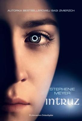Stephenie Meyer - Intruz / Stephenie Meyer - The Host