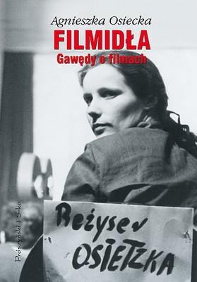 Agnieszka Osiecka - Filmidła