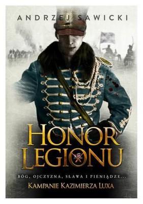 Andrzej Sawicki - Honor Legionu