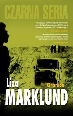 Liza Marklund - Granice / Liza Marklund - Du gamla, du fria