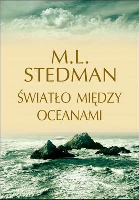 M.L. Stedman - Światło między oceanami / M.L. Stedman - The Light Between Oceans