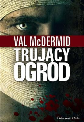 Val McDermid - Trujący ogród / Val McDermid - Beneath the Bleeding