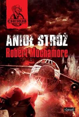 Robert Muchamore - Anioł Stróż. Cherub