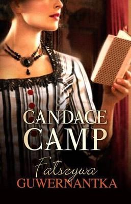 Candace Camp - Fałszywa guwernantka