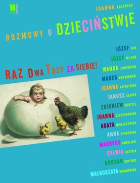 Joanna Rolińska - Rozmowy o dzieciństwie