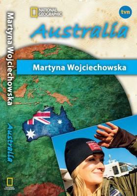 Martyna Wojciechowska - Australia. Kobieta na krańcu świata
