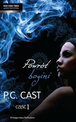 P.C. Cast - Powrót Bogini. Część 1