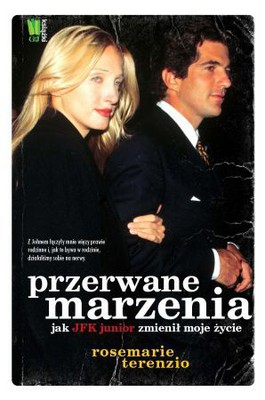 Rosemarie Terenzio - Przerwane marzenia / Rosemarie Terenzio - Fairy Tale Interrupted: A Memoir of Life, Love, and Loss