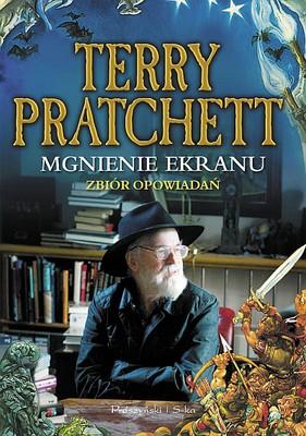 Terry Pratchett - Mgnienie ekranu / Terry Pratchett - The Blink of the Screen