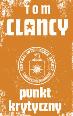 Tom Clancy - Punkt krytyczny / Tom Clancy - Breaking point
