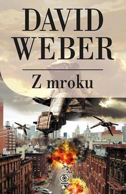 David Weber - Z mroku / David Weber - Out of the Dark