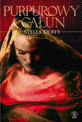 Stella Duffy - Purpurowy całun
