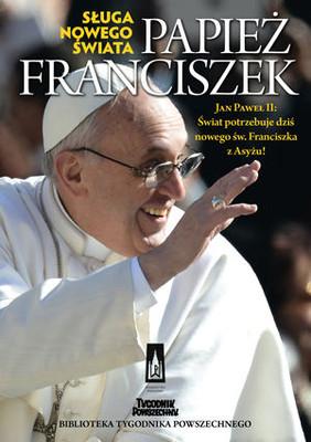 Franciszek Papież nowego świata
