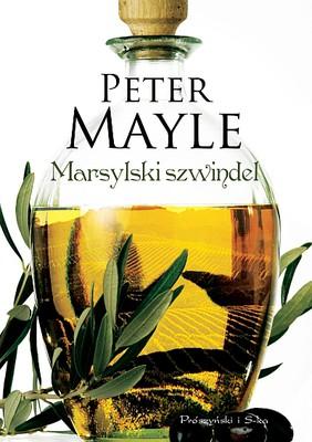 Peter Mayle - Marsylski szwindel / Peter Mayle - The Marseille Caper