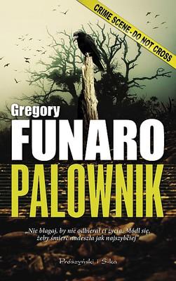 Gregory Funaro - Palownik / Gregory Funaro - The Impaler