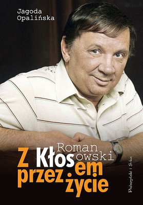 Jagoda Opalińska - Z Kłosem przez życie