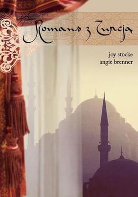 Joy Stocke, Angie Brenner - Romans z Turcją