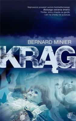 Bernard Minier - Krąg / Bernard Minier - Cirklen
