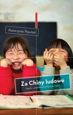 Katarzyna Pawlak - Za Chiny ludowe