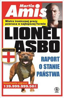 Martin Amis - Lionel Asbo. Raport o stanie państwa / Martin Amis - Lionel Asbo: State Of England