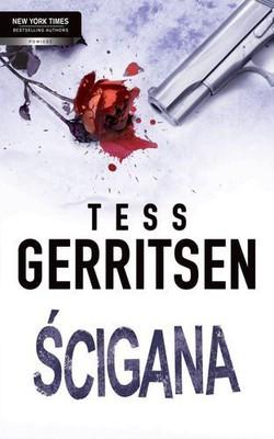Tess Gerritsen - Ścigana / Tess Gerritsen - Traquee