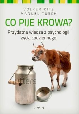 Volker Kitz, Manuel Tusch - Co pije krowa?