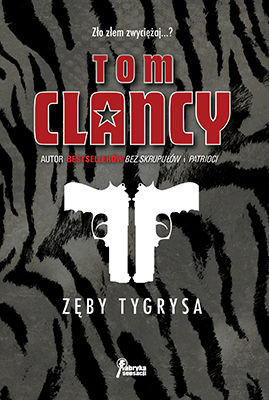 Tom Clancy - Zęby tygrysa / Tom Clancy - The Teeth of the Tiger