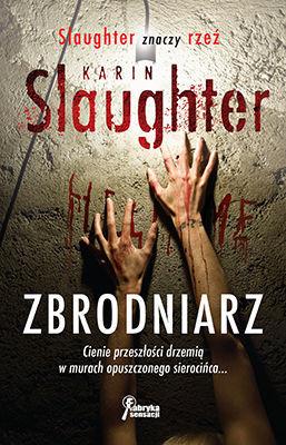 Karin Slaughter - Zbrodniarz / Karin Slaughter - Criminal