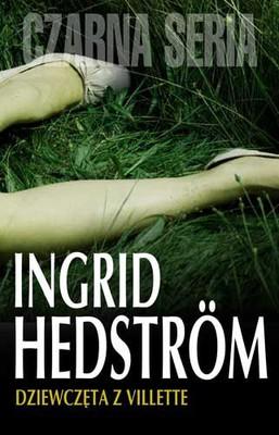 Ingrid Hedstrom - Dziewczęta z Villette / Ingrid Hedstrom - Flickorna i Villette