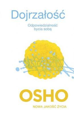 Osho - Dojrzałość