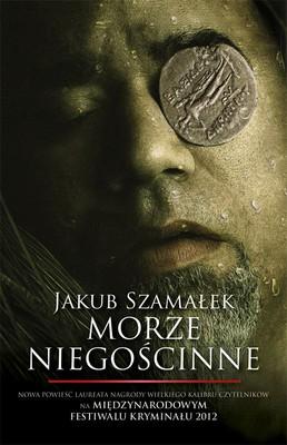 Jakub Szamałek - Morze niegościnne