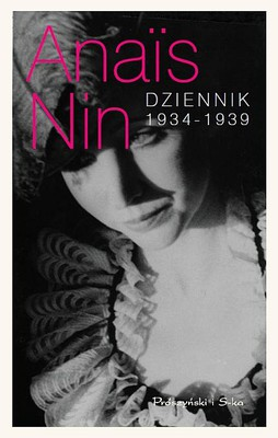 Anais Nin - Dziennik 1934-1939 / Anais Nin - The Diary of Anais Nin Vol. 2