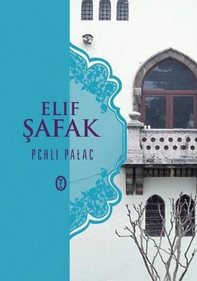 Elif Safak - Pchli pałac / Elif Safak - Bit Palas