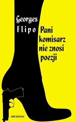 Georges Flipo - Pani komisarz nie znosi wierszy / Georges Flipo - La comissaire n'aime point les vers