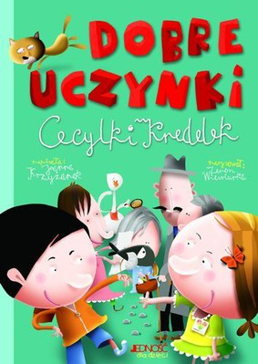 Joanna Krzyżanek - Dobre uczynki Cecylki Knedelek
