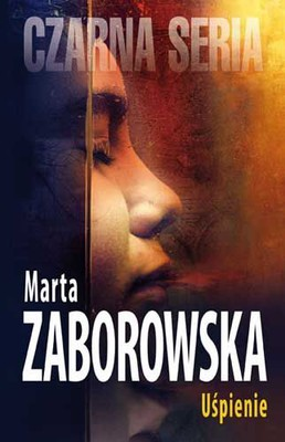 Marta Zaborowska - Uśpienie