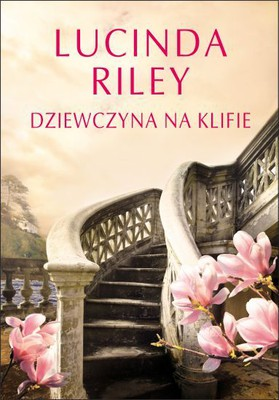 Lucinda Riley - Dziewczyna na klifie / Lucinda Riley - The Girl On The Cliff