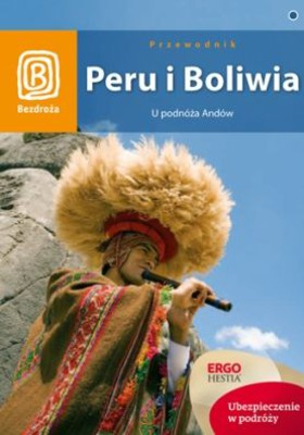 Peru i Boliwia. U podnóża Andów