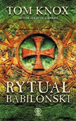 Tom Knox - Rytuał babiloński / Tom Knox - The Babilon Rite